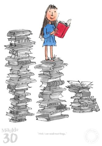 Matilda 30th - I Think I Can Read Most Things by Quentin Blake and Roald Dahl